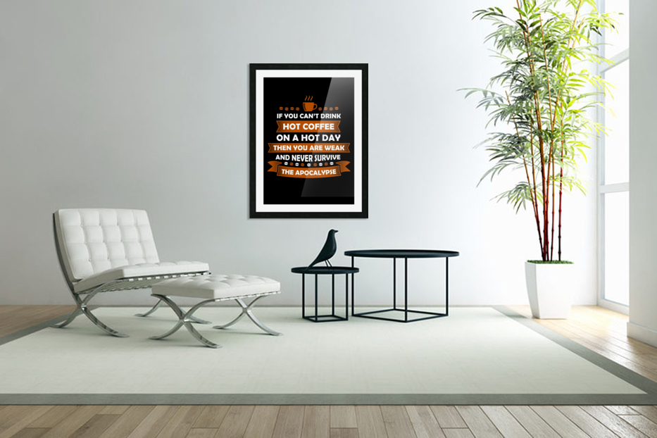 Hot Coffee Survival Condition in Custom Picture Frame