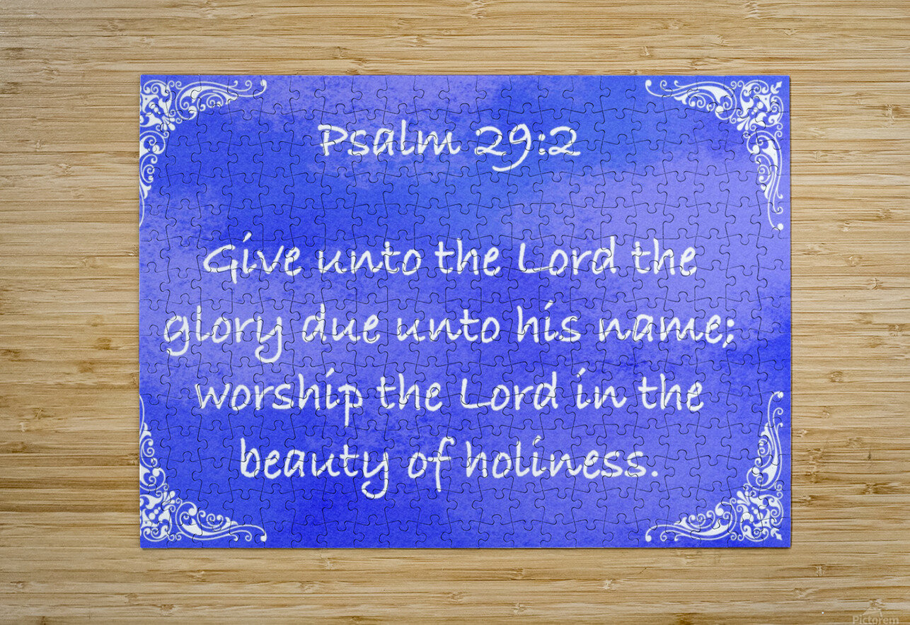 Psalm 29 2 5BL  HD Metal print with Floating Frame on Back