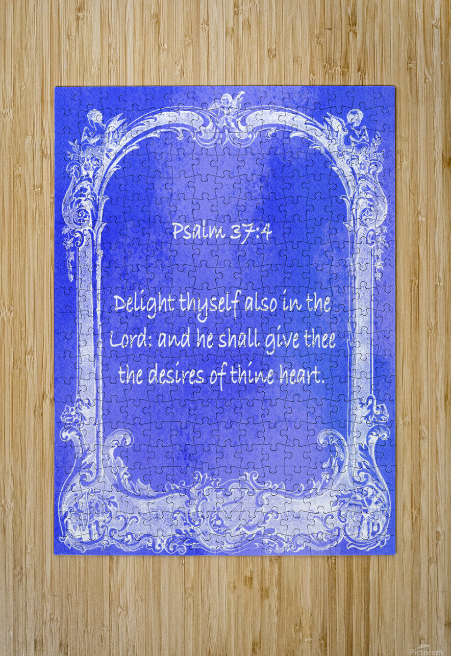 Psalm 37 4  7BL  HD Metal print with Floating Frame on Back