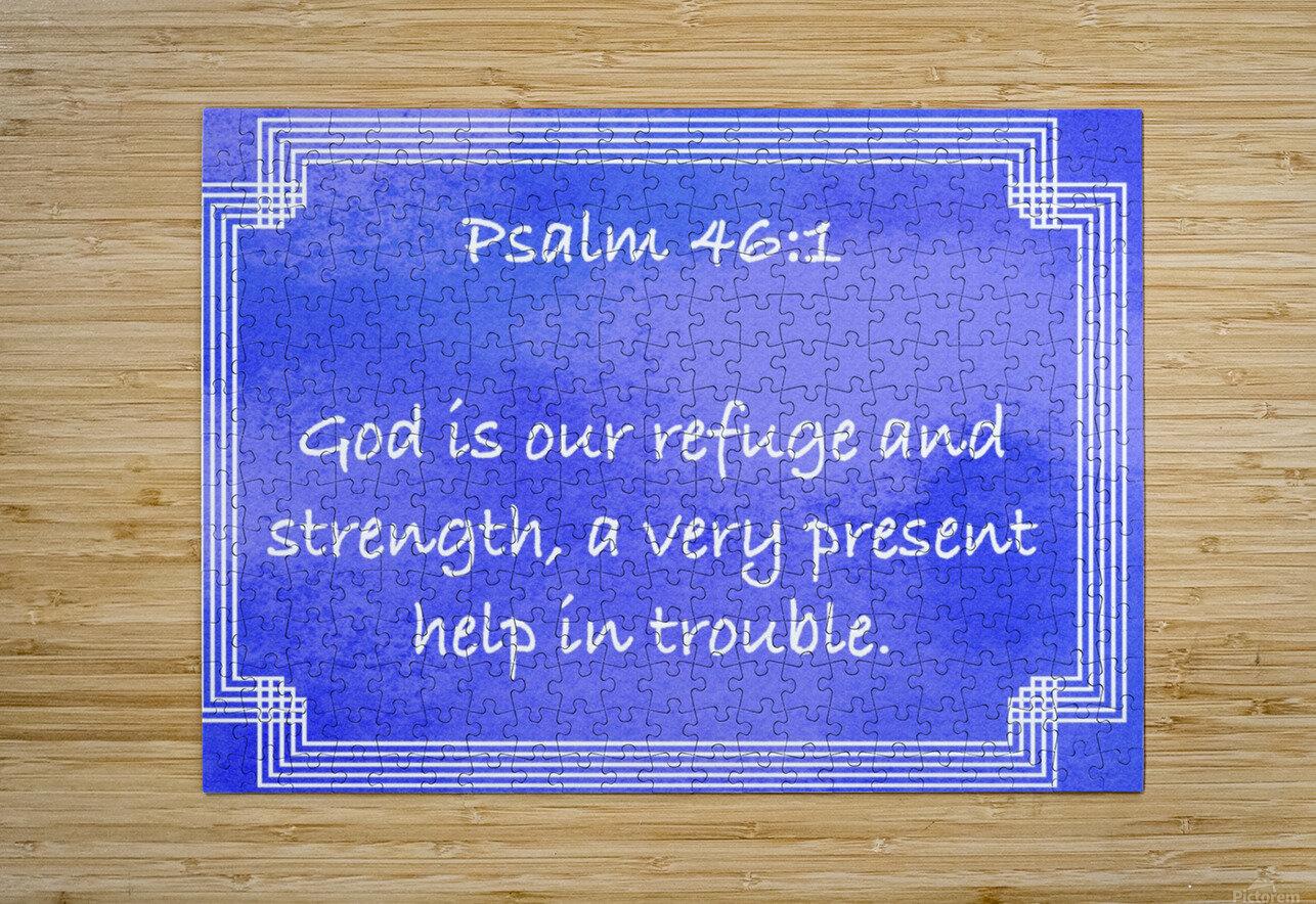 Psalm 46 1 2BL  HD Metal print with Floating Frame on Back
