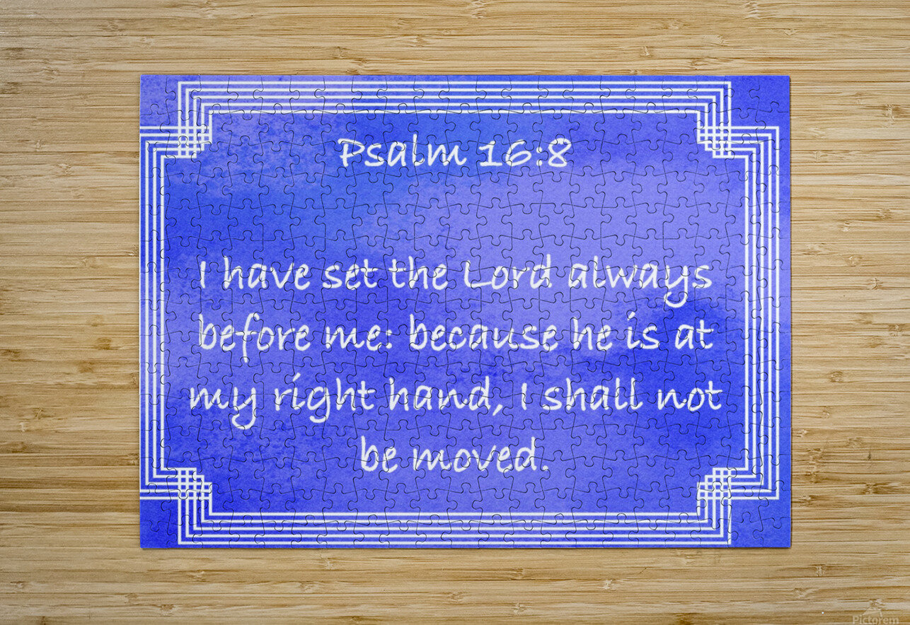 Psalm 16 8 2BL  HD Metal print with Floating Frame on Back