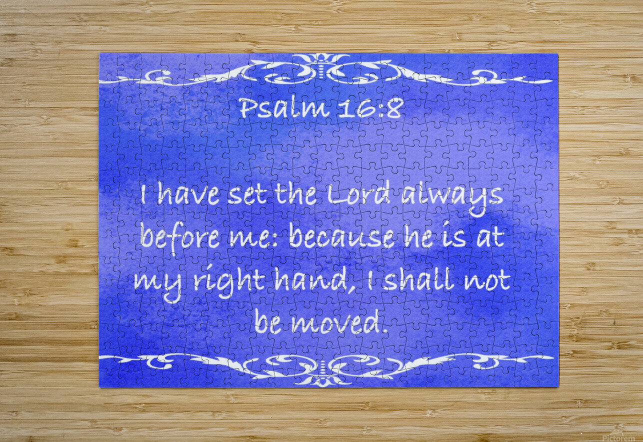 Psalm 16 8 3BL  HD Metal print with Floating Frame on Back