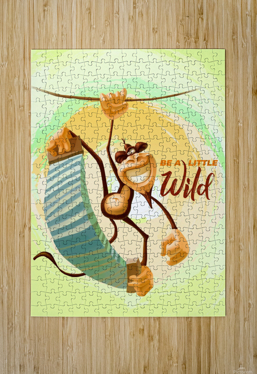 Be a little wild Monkey  HD Metal print with Floating Frame on Back
