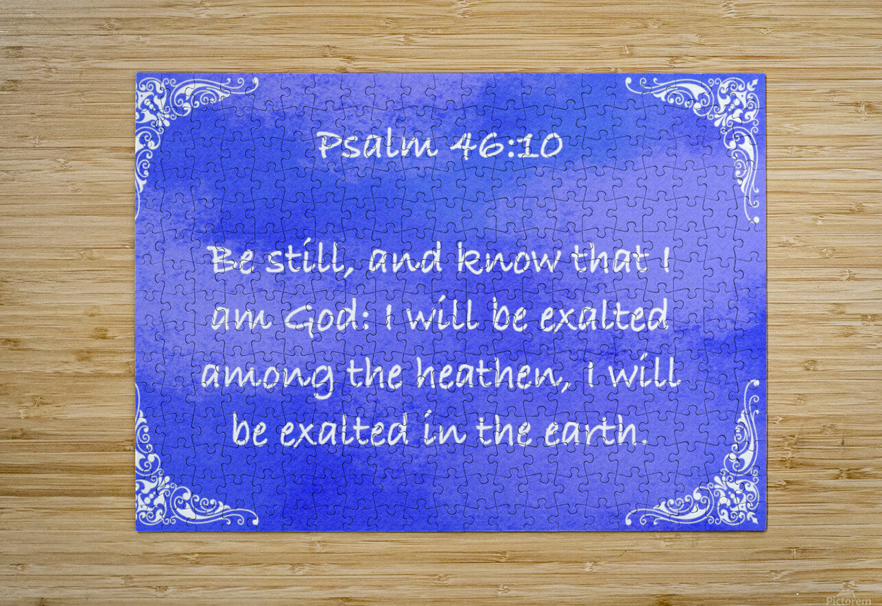 Psalm 46 10 5BL  HD Metal print with Floating Frame on Back
