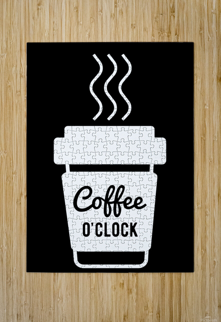 Coffee O clock  HD Metal print with Floating Frame on Back