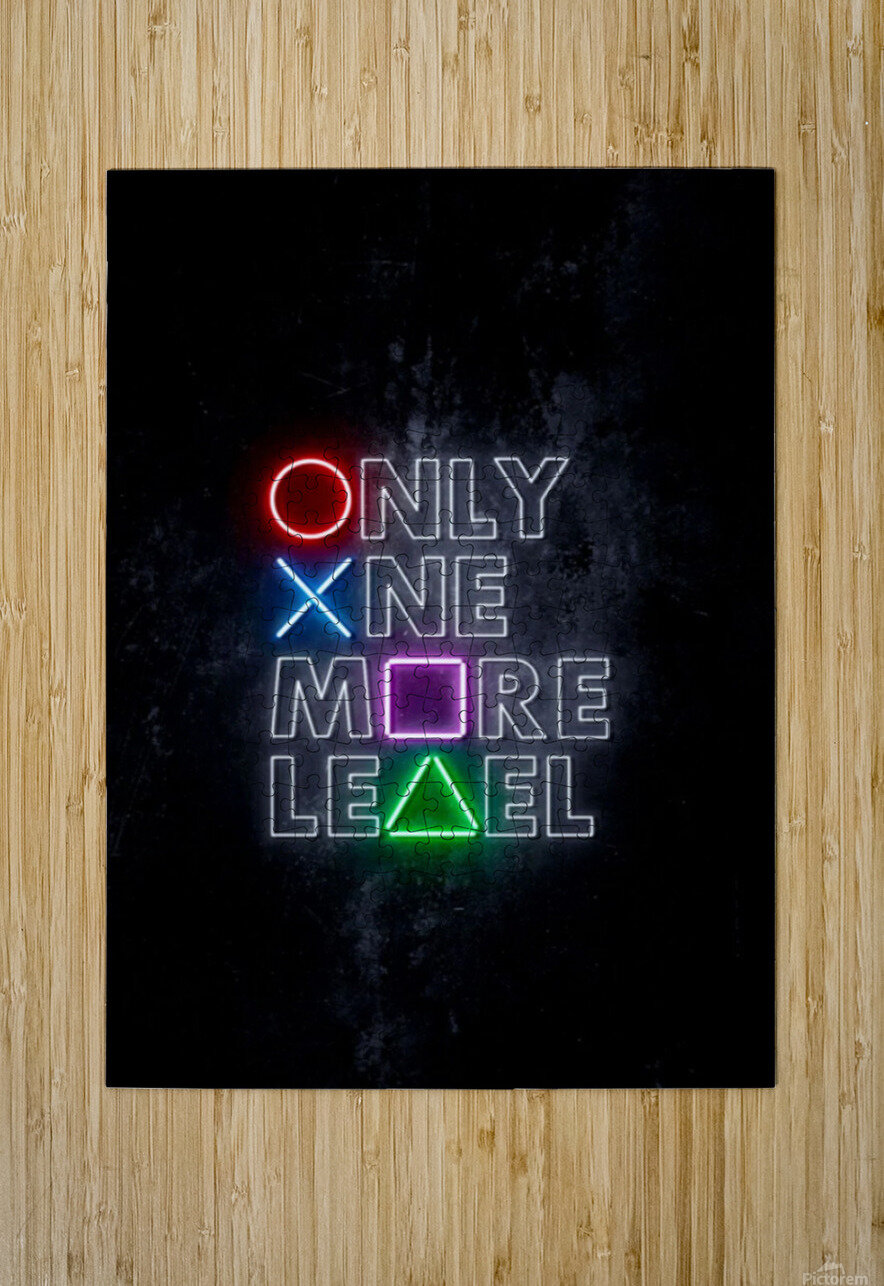 ONLY ONE MORE LEVEL  HD Metal print with Floating Frame on Back