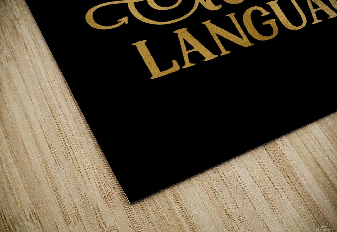 Coffee is my Love Language HD Sublimation Metal print