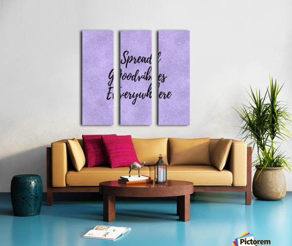 Spread Good Vibes Everywhere  Split Canvas print