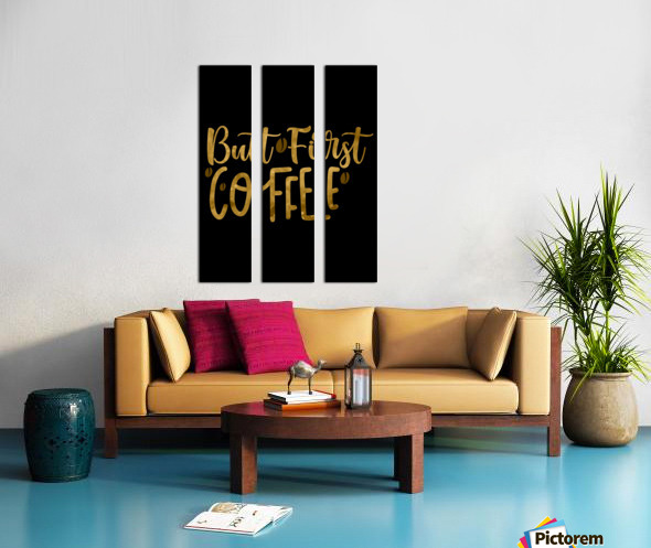 But First Coffee Split Canvas print