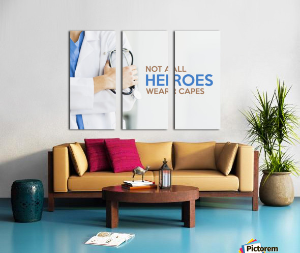 Not All Heroes Wear Capes Split Canvas print
