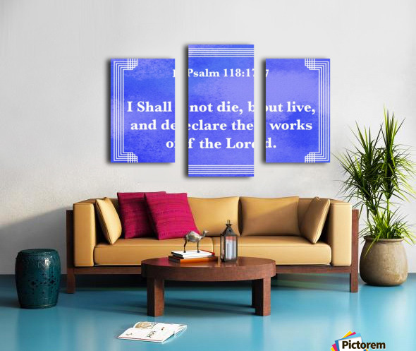 Psalm 118 17 2BL Canvas print