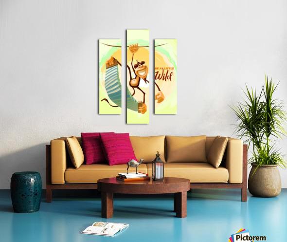 Be a little wild Monkey Canvas print