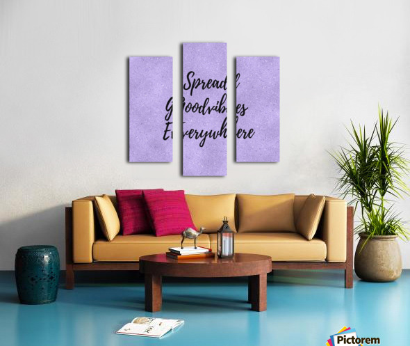 Spread Good Vibes Everywhere  Canvas print