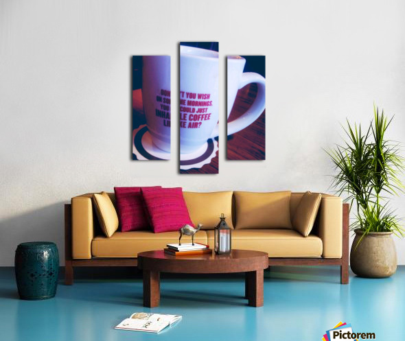 The cup that says it all  Canvas print