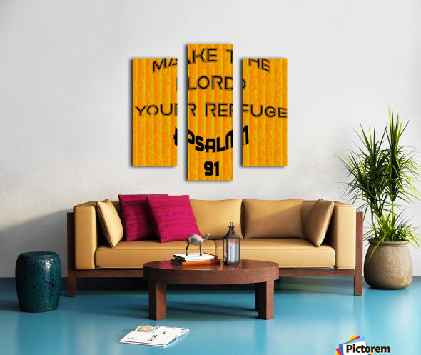 make the LORD your refuge Canvas print