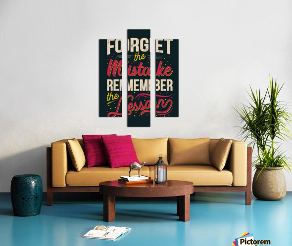 Best inspirational wisdom quotes life forget mistake remember lesson poster Canvas print