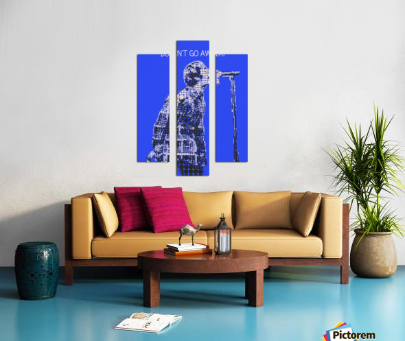 Dont Go Away   Liam Gallagher Canvas print