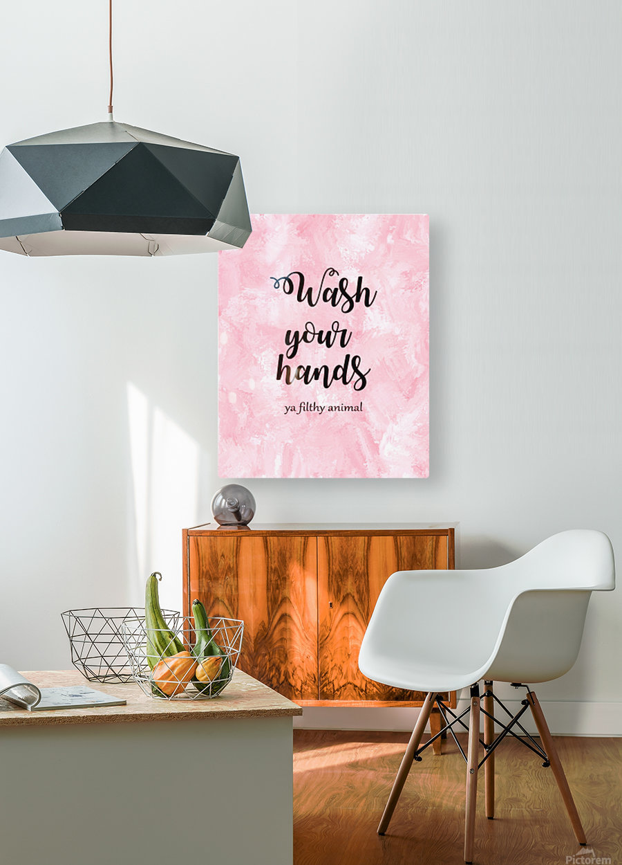 Wash your hands ya filthy animal pink lg  HD Metal print with Floating Frame on Back