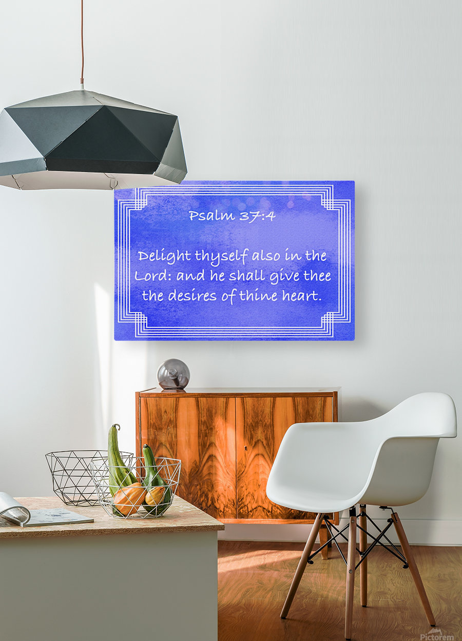 Psalm 37 4 2BL  HD Metal print with Floating Frame on Back