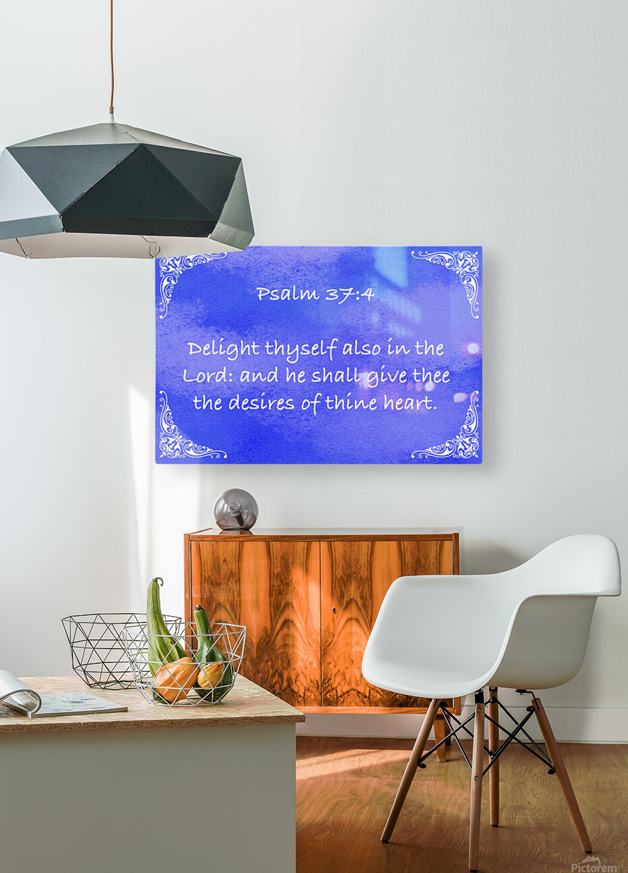 Psalm 37 4 5BL  HD Metal print with Floating Frame on Back