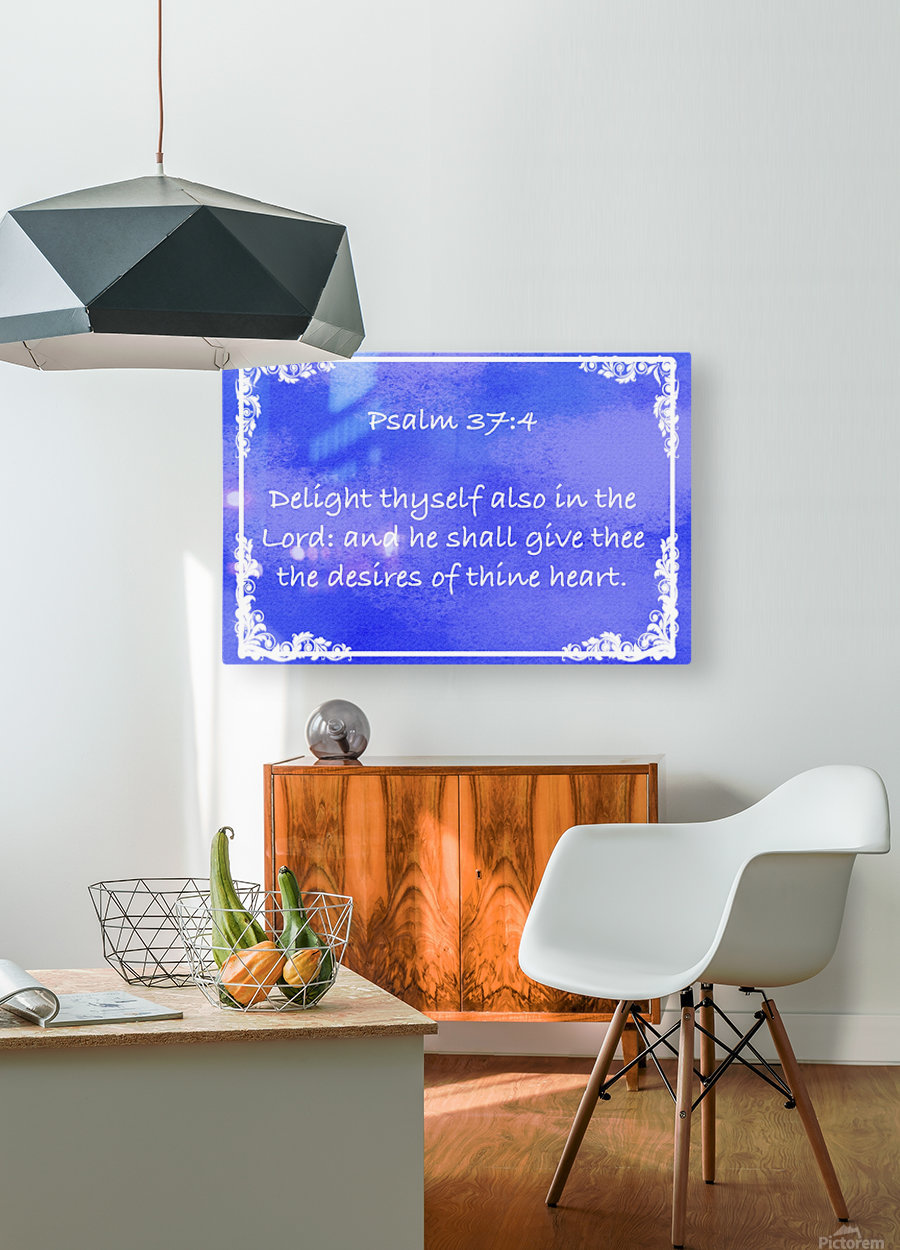 Psalm 37 4 9BL  HD Metal print with Floating Frame on Back