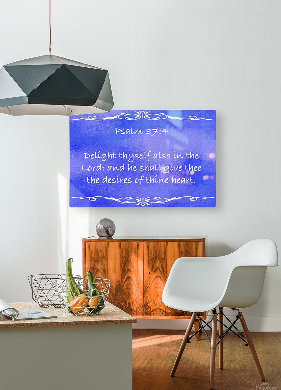 Psalm 37 4 3BL  HD Metal print with Floating Frame on Back