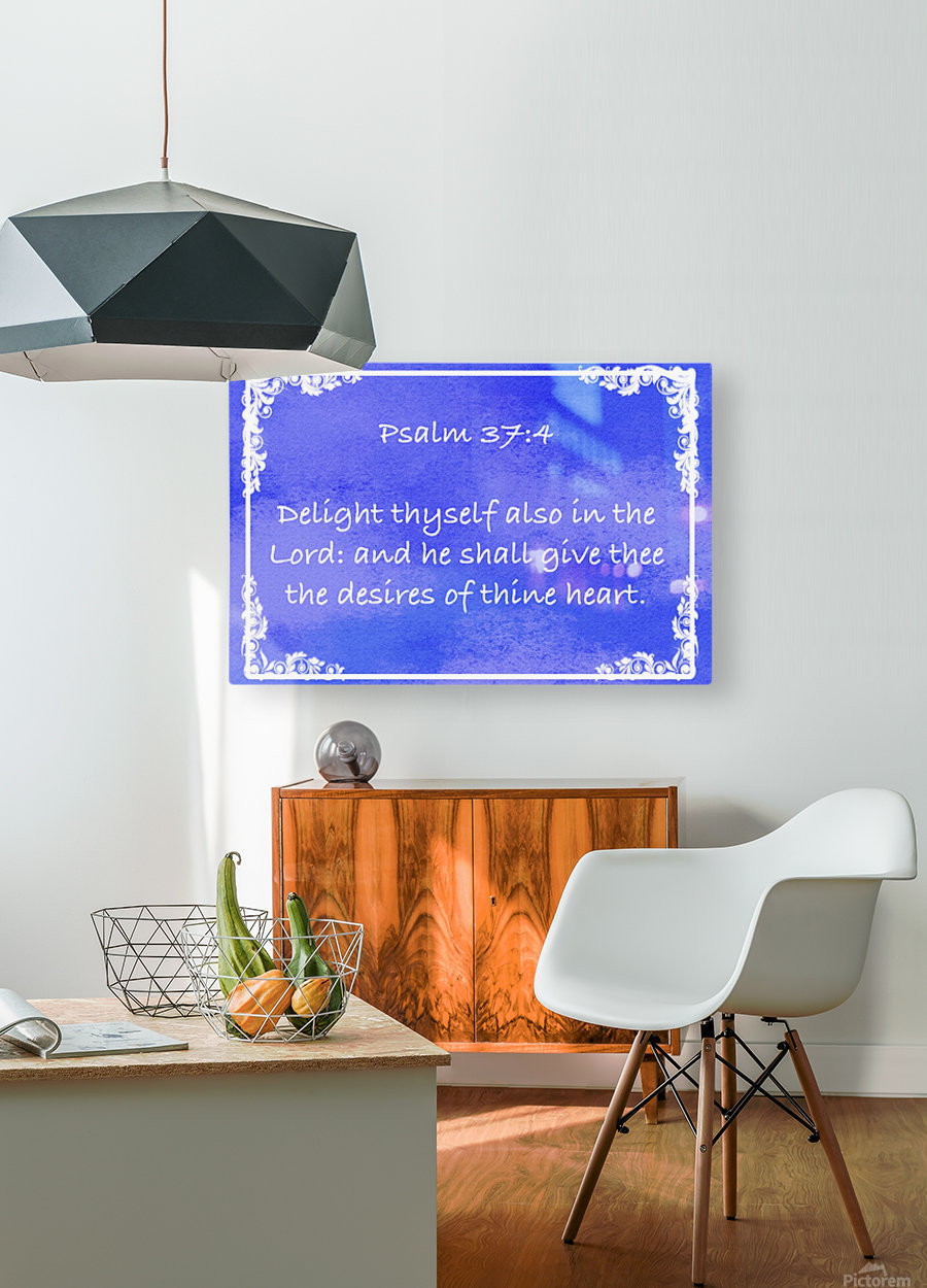 Psalm 37 4 8BL  HD Metal print with Floating Frame on Back