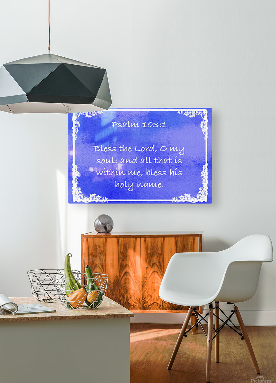 Psalm 103 1 9BL  HD Metal print with Floating Frame on Back