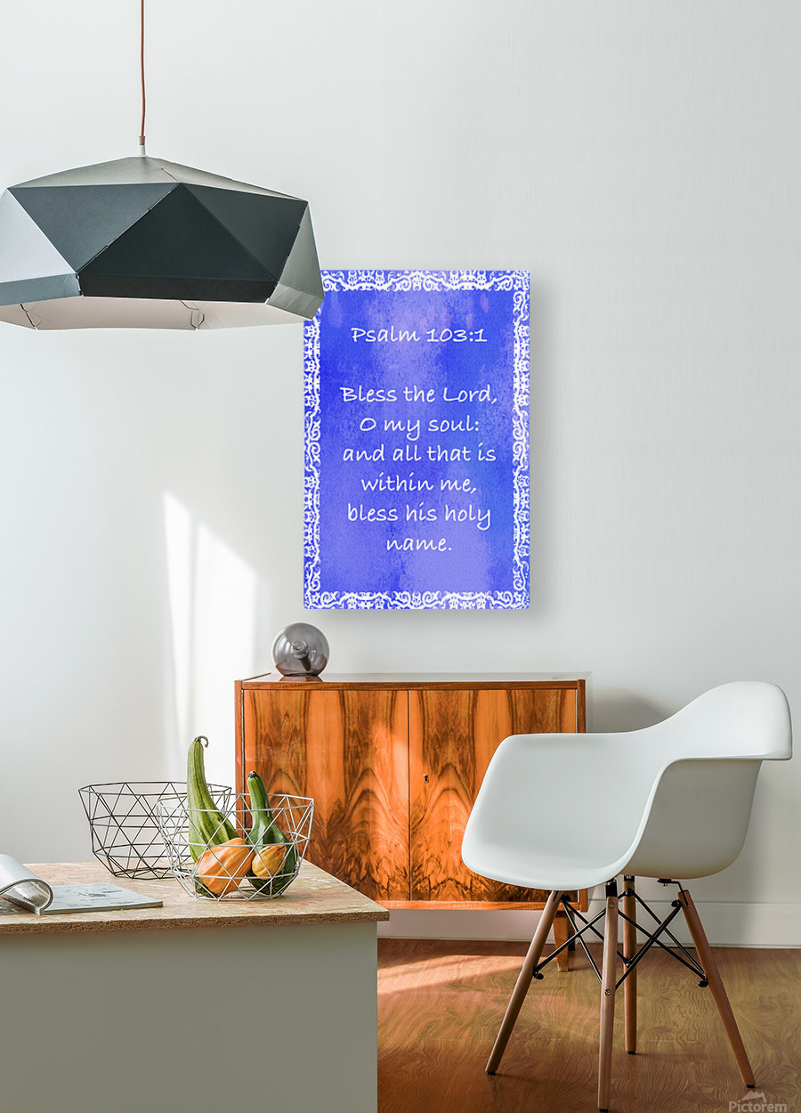 Psalm 103 1 10BL  HD Metal print with Floating Frame on Back