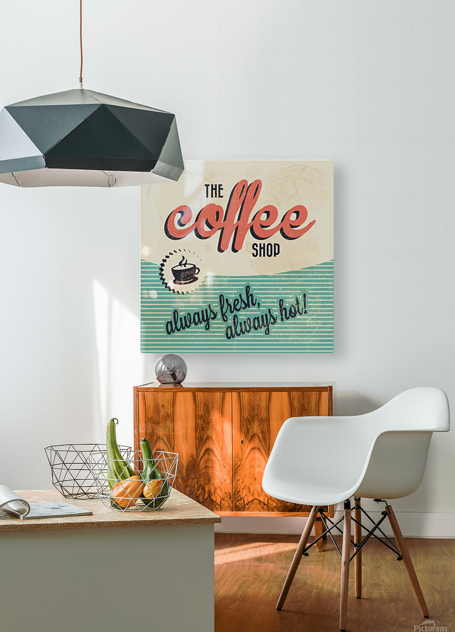 Coffe wallpaper grunge style always fresh always hot vintage retro poster  HD Metal print with Floating Frame on Back