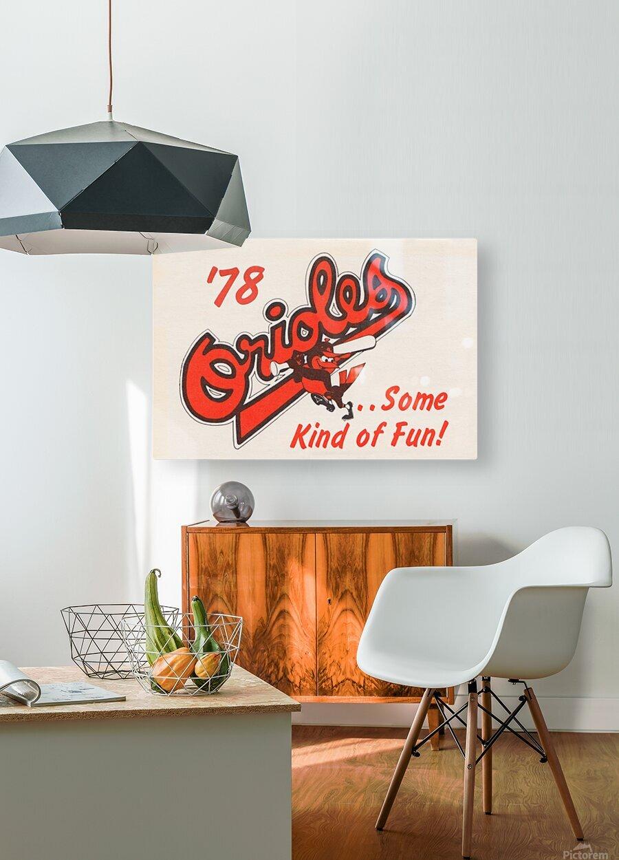 1978 Baltimore Orioles Some Kind of Fun Poster  Impression métal HD avec cadre flottant sur le dos