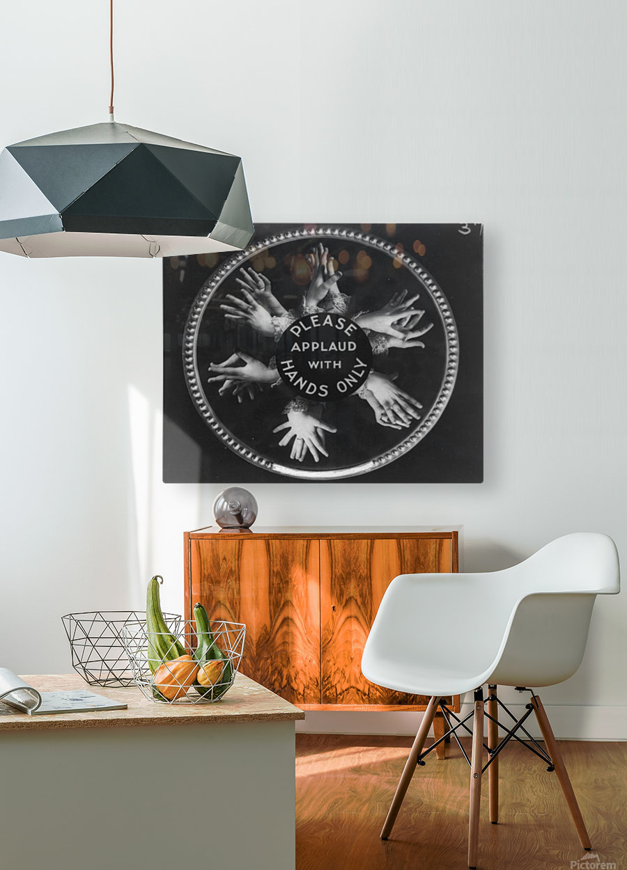 Please applaud with hands only  HD Metal print with Floating Frame on Back