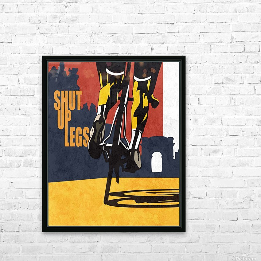 Shut Up Legs HD Sublimation Metal print with Decorating Float Frame (BOX)