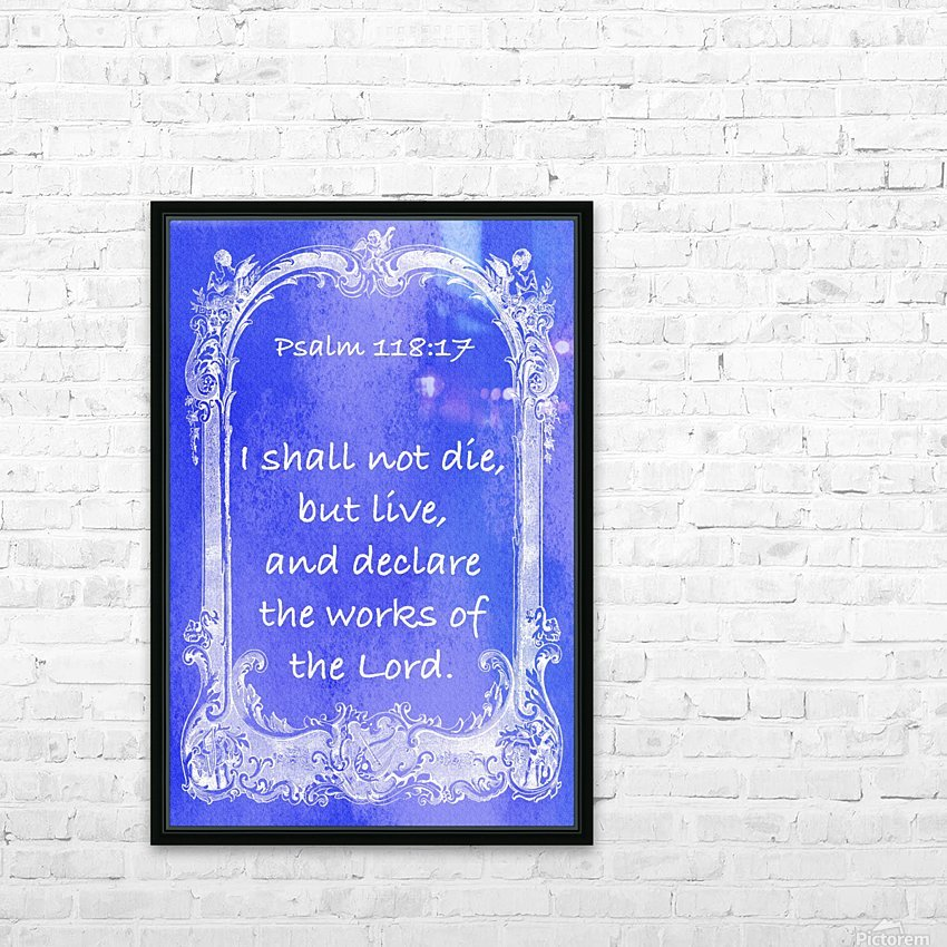 Psalm 118 17 7BL HD Sublimation Metal print with Decorating Float Frame (BOX)
