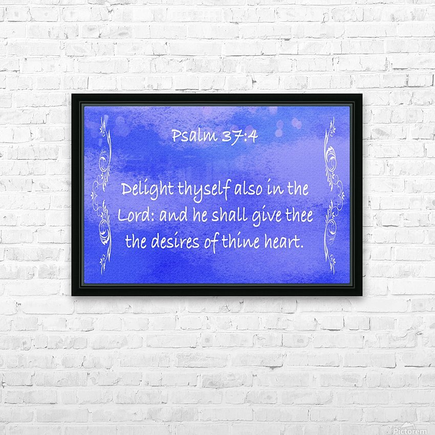 Psalm 37 4 4BL HD Sublimation Metal print with Decorating Float Frame (BOX)