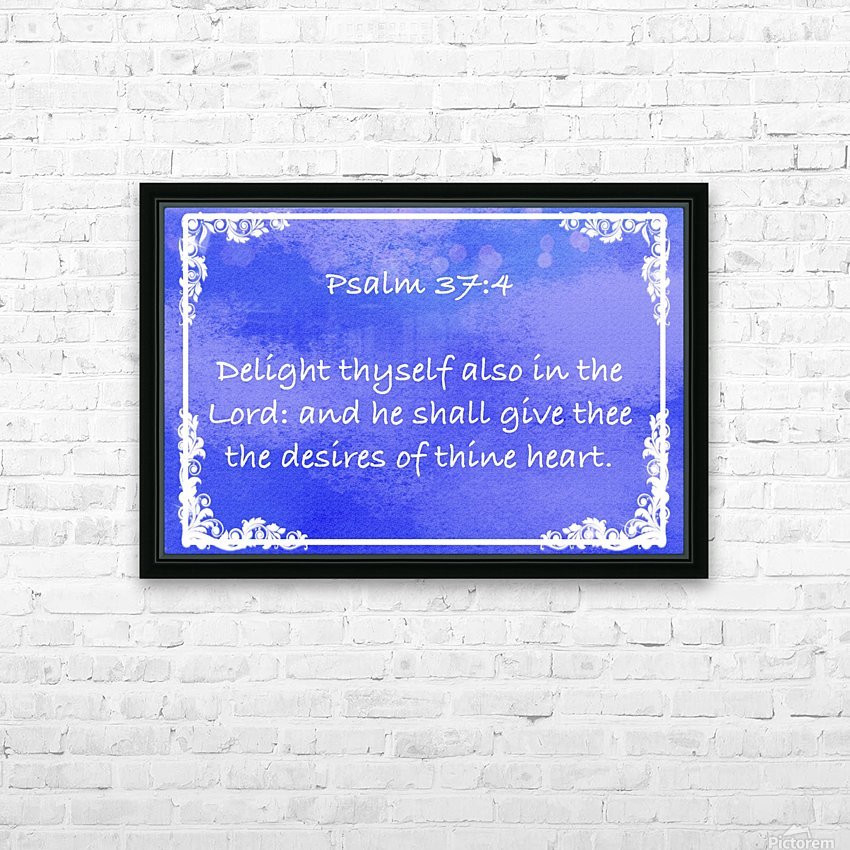 Psalm 37 4 9BL HD Sublimation Metal print with Decorating Float Frame (BOX)