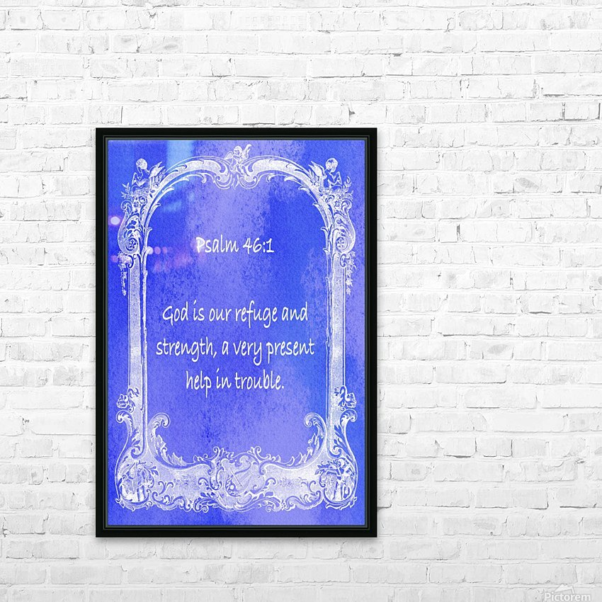 Psalm 46 1 7BL HD Sublimation Metal print with Decorating Float Frame (BOX)