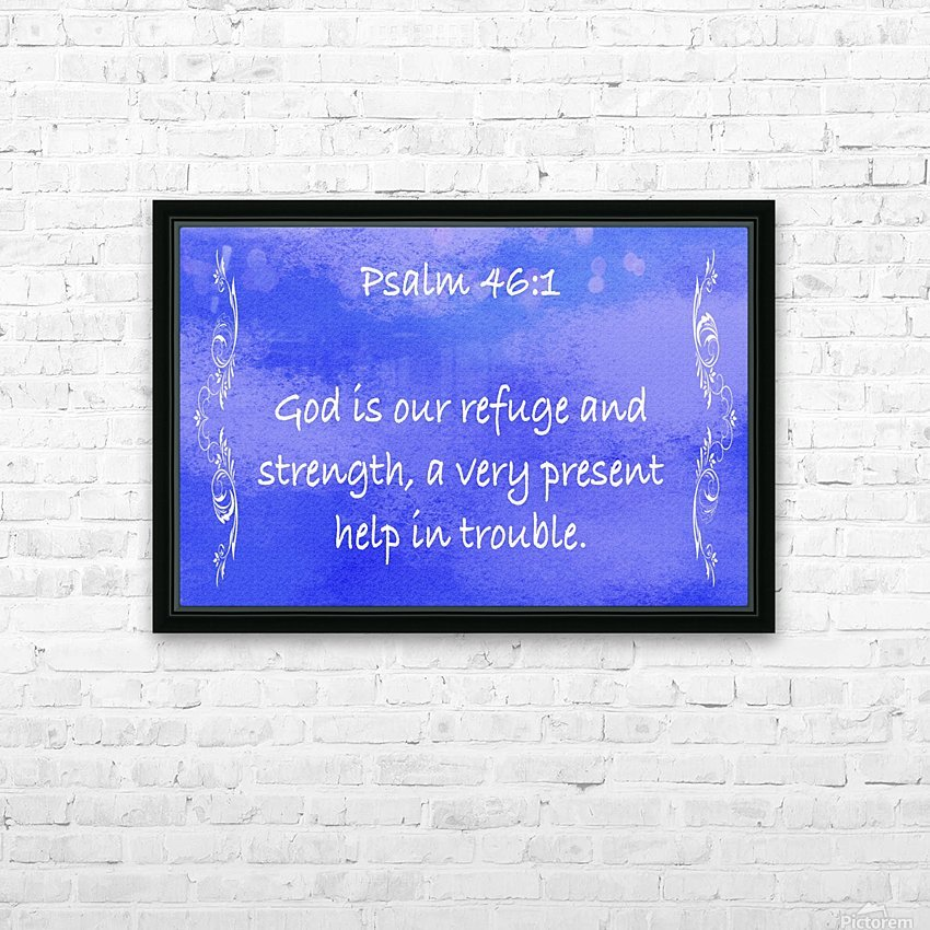 Psalm 46 1 4BL HD Sublimation Metal print with Decorating Float Frame (BOX)