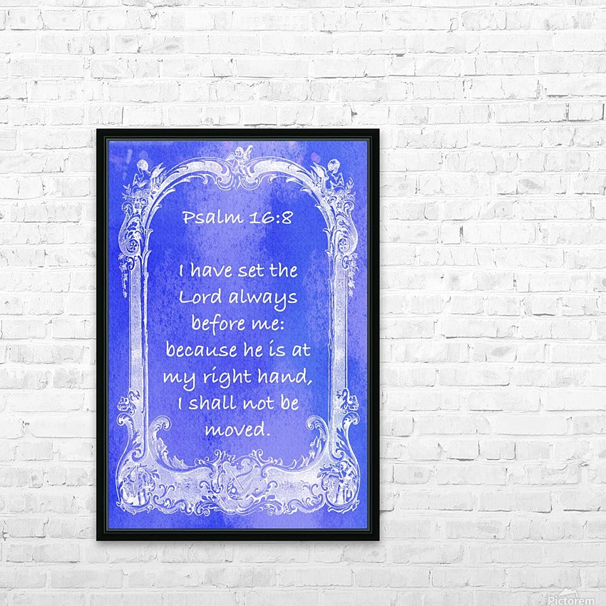 Psalm 16 8 7BL HD Sublimation Metal print with Decorating Float Frame (BOX)