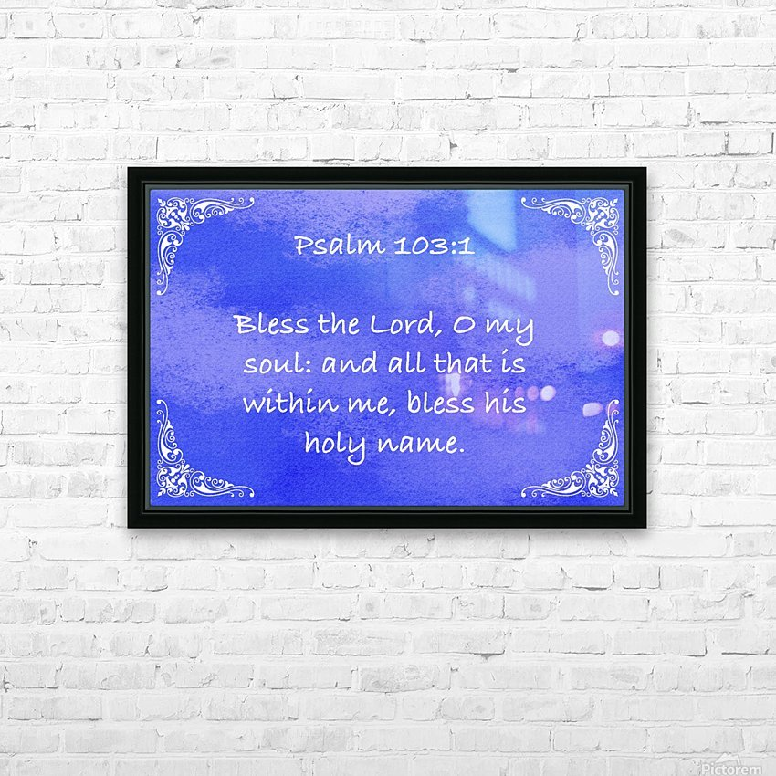 Psalm 103 1 5BL HD Sublimation Metal print with Decorating Float Frame (BOX)