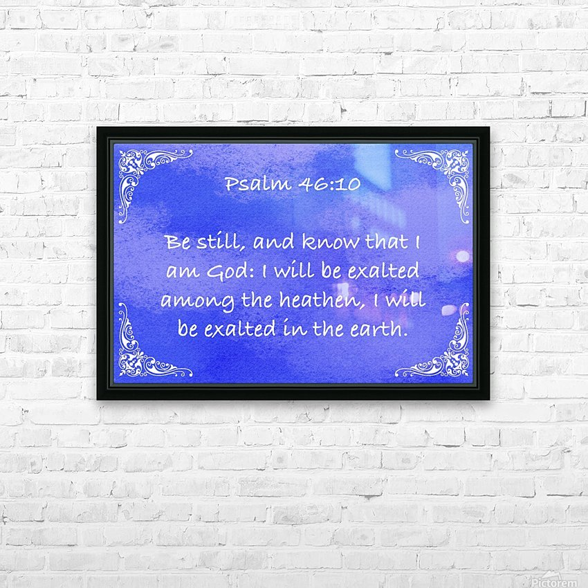 Psalm 46 10 5BL HD Sublimation Metal print with Decorating Float Frame (BOX)