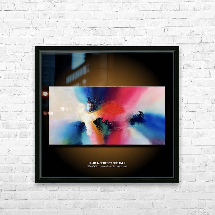 I had a perfect dream II site HD Sublimation Metal print with Decorating Float Frame (BOX)