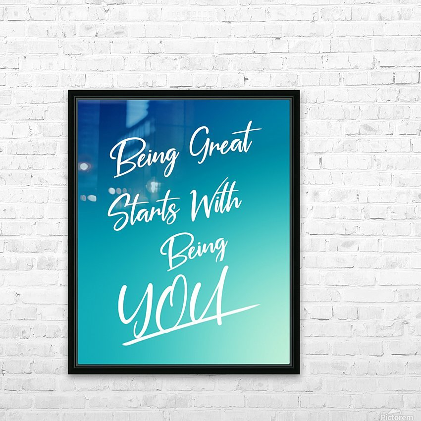 You are great  HD Sublimation Metal print with Decorating Float Frame (BOX)