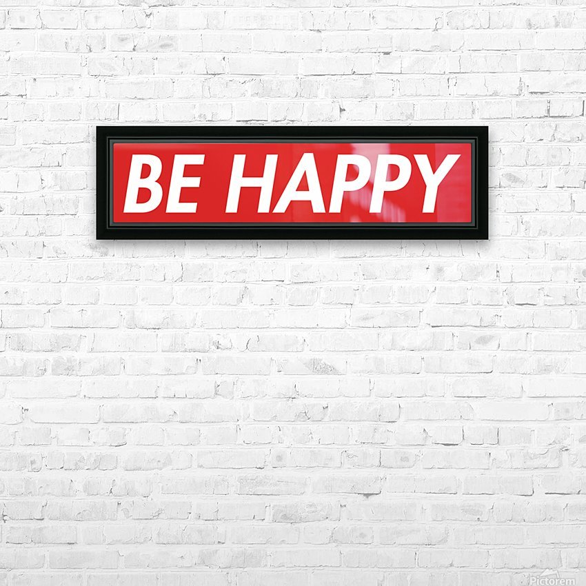 Be Happy (16)_1563571691.6735 HD Sublimation Metal print with Decorating Float Frame (BOX)