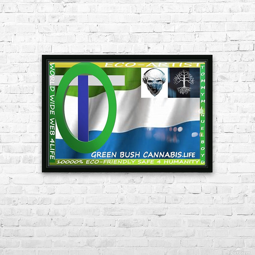 GREEN BUSH CANNABIS. LIFE HD Sublimation Metal print with Decorating Float Frame (BOX)