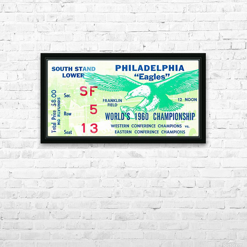 1960 Philadelphia Eagles Football Ticket HD Sublimation Metal print with Decorating Float Frame (BOX)