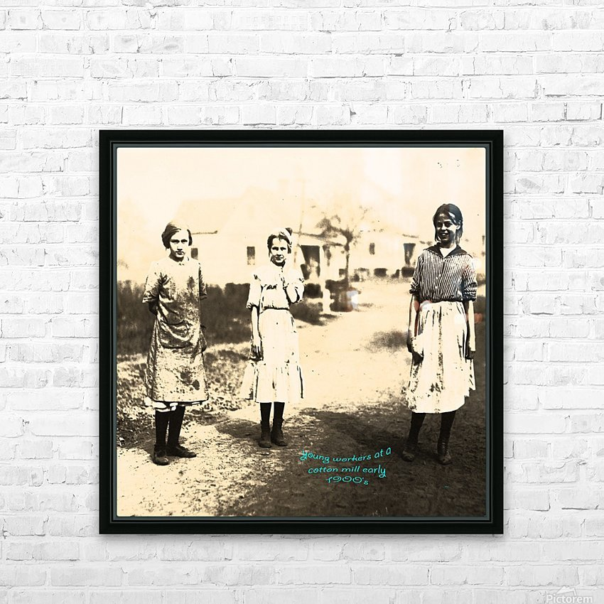 Young Workers at a Cotton Mill early 1900s HD Sublimation Metal print with Decorating Float Frame (BOX)