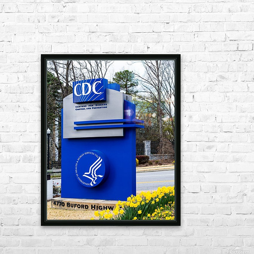 Centers for Disease Control CDC Sign   Atlanta GA 02775 HD Sublimation Metal print with Decorating Float Frame (BOX)