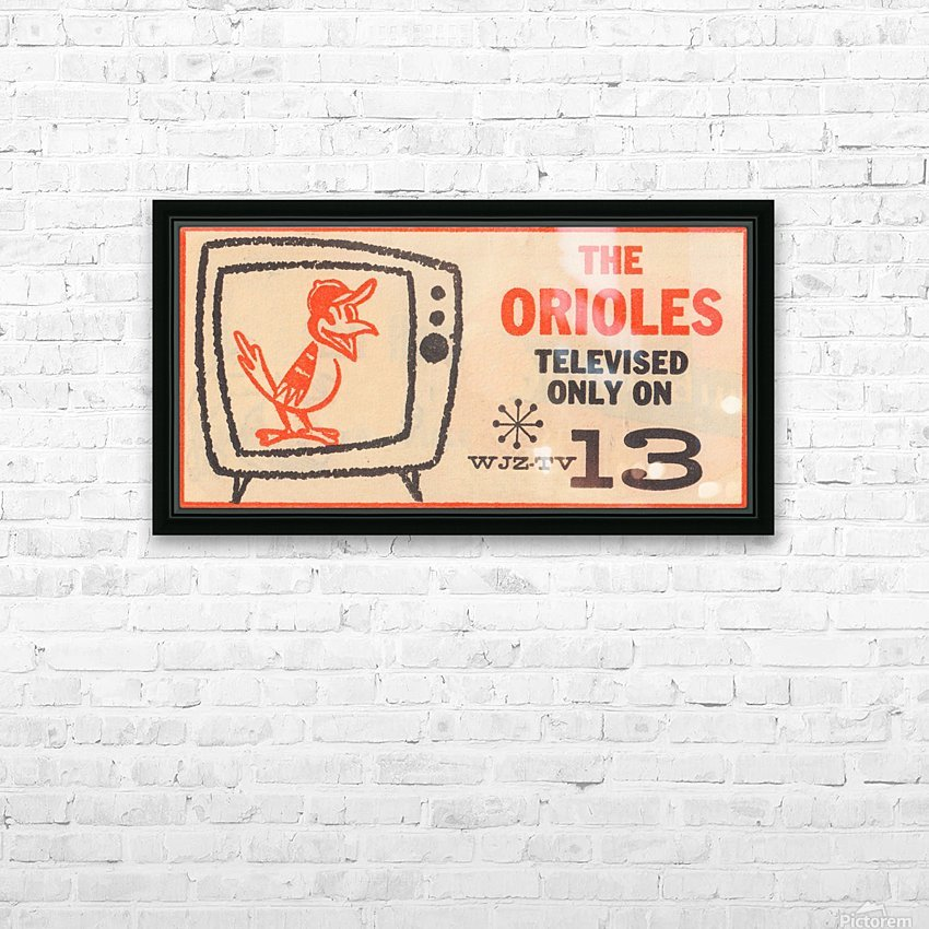 wjz tv baltimore maryland channel 13 television ad orioles baseball retro media ads HD Sublimation Metal print with Decorating Float Frame (BOX)