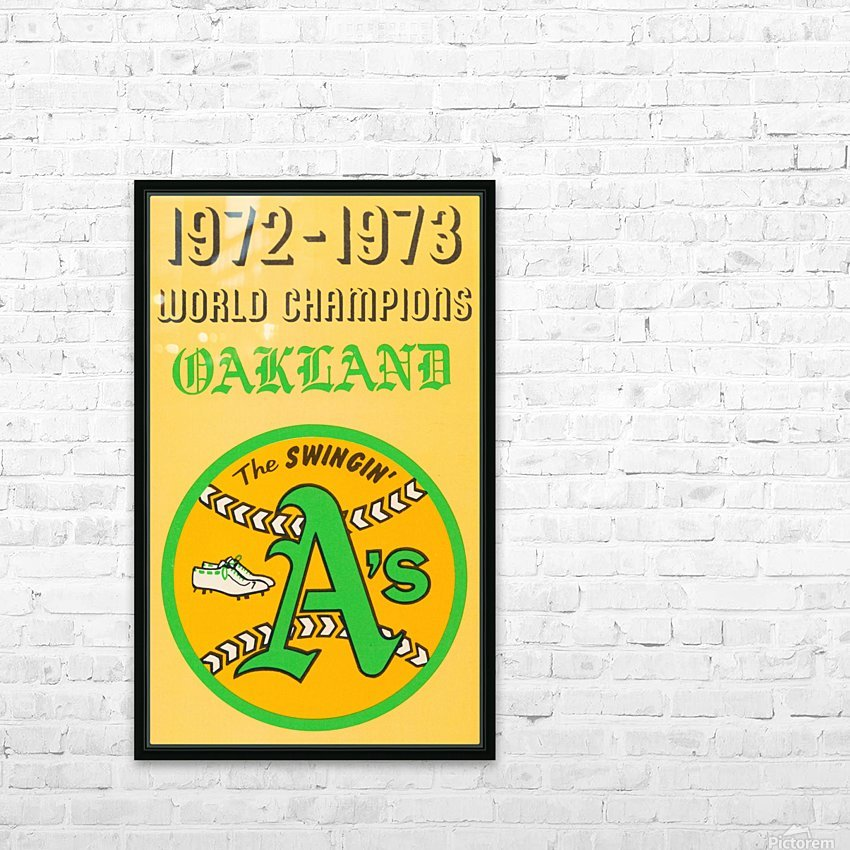 1972 Oakland Athletics World Champions HD Sublimation Metal print with Decorating Float Frame (BOX)